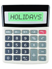 Calculator with HOLIDAYS on display isolated on white background