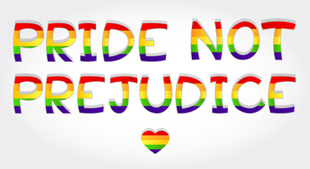 """Pride not prejudice"" phrase stylized with rainbow and one heart"