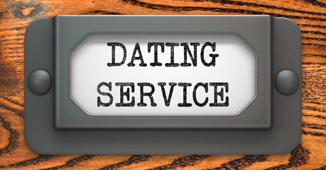 Dating Service - Concept on Label Holder.