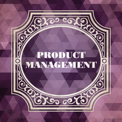 Product Management Concept. Vintage design.