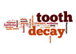 canvas print picture - Tooth decay word cloud