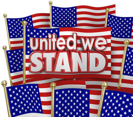 United We Stand American Flags USA Unity Motto Together