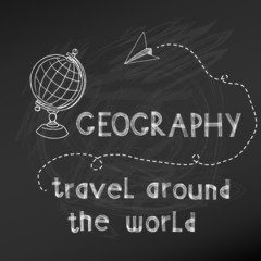 Back to School - Geography Sign on  chalk board - hand drawn