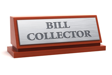 Bill collector job title on nameplate