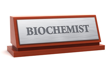 Biochemist job title on nameplate