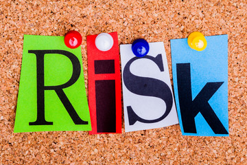 The word RISK on a bulletin board