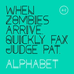 When zombies arrive, quickly fax judge Pat. Font, alphabet.