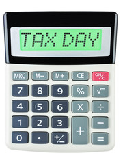 Calculator with TAX DAY on display on white background