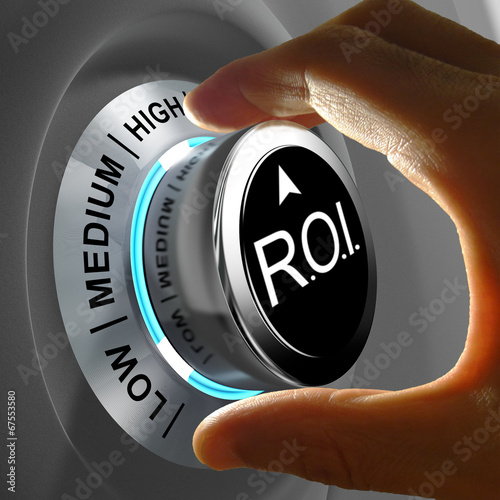 Return of investment (ROI) is the gains compared to the cost - 67553580