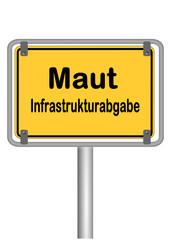Schild Maut Infrastrukturabgabe
