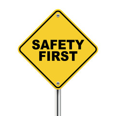 3d illustration of safety first road sign