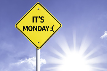 It's Monday road sign with sun background