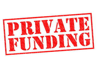 PRIVATE FUNDING