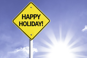 Happy Holiday road sign with sun background
