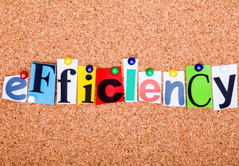 The word EFFICIENCY on a bulletin board