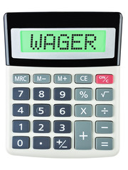Calculator with WAGER on display on white background