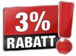 3 % Rabatt