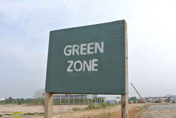Green Zone Signboard at Construction Site