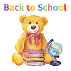 Back to school with Teddy bear. watercolor