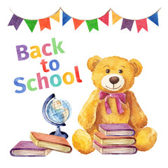 Back to school with a teddy bear. watercolor painting
