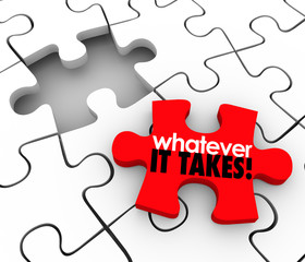 Whatever It Takes Words Puzzle Piece Finish Complete Job Task Pr