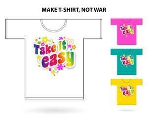 Take it easy / T-shirt