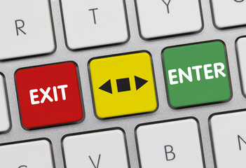 Exit or enter. Keyboard