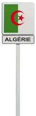 drapeau de l'Algérie sur panneau de signalisation