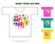 Don't worry be happy / T-shirt