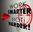 Work Smarter Not Harder Arrow Target Goal Effective Efficient Pr