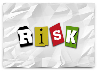 Risk Word Cut Out Letters Ransom Note Warning Security Threat