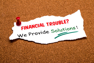 financial trouble? we provide solutions
