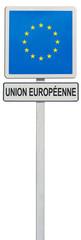 drapeau de l'Union Européenne sur panneau