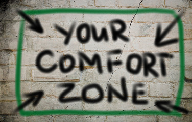 Your Comfort Zone Concept