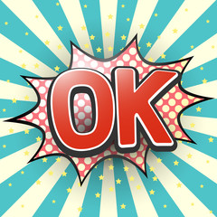 Ok, Comic Speech Bubble. Vector illustration.