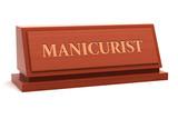 Manicurist job title on nameplate poster