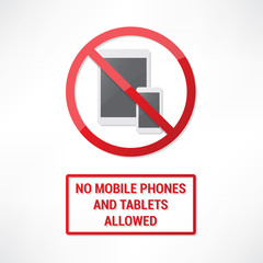 No mobile phones and tablets allowed