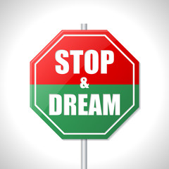 Stop and dream traffic sign
