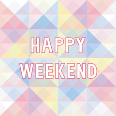 Happy weekend background3