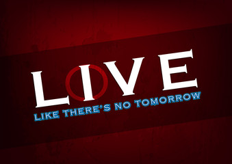 Live or love