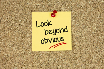 Look beyond obvious. Cork