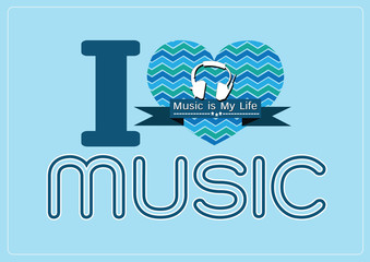 i love Music and Music is My Life word font type with signs idea