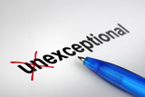 Changing the meaning of word. Unexceptional into Exceptional. poster