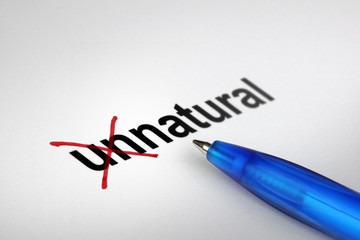 Changing the meaning of word. Unnatural into Natural.