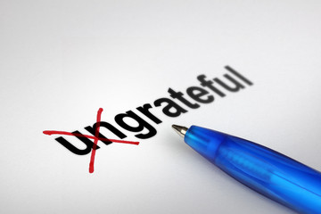 Changing the meaning of word. Ungrateful into Grateful.