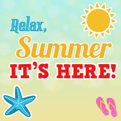 Relax, summer is here poster