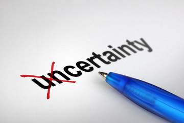 Changing the meaning of word. Uncertainty into Certainty.