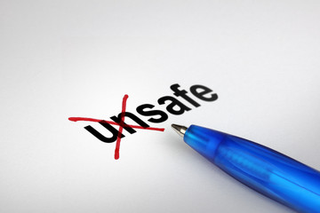 Changing the meaning of word. Unsafe into Safe.