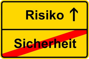 140723-Ortsschild-Risiko-Sicherheit-Risk-Safety