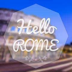 Hello Rome Italy background greeting card.